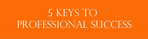 5-keys-to-professional-success