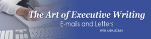Art of Executive Writing E-mails and Letters