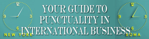 Your guide to punctuality in international business