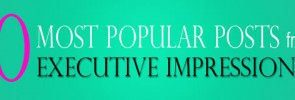 10 Most Popular Posts on the Executive Impressions Blog