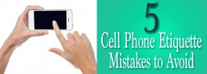 5-cell-phone-etiquette-mistakes