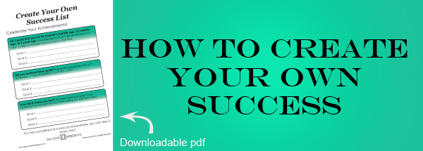 How to Create Your Own Success
