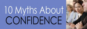 10 Myths About Confidence