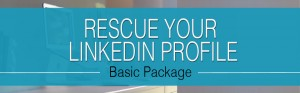 Rescue Your LinkedIn Profile