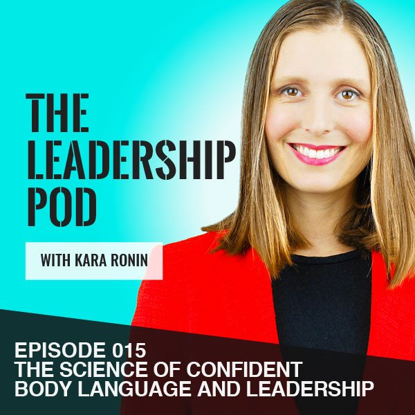 Science of Confident Body Language and Leadership: How to project confidence as a leader